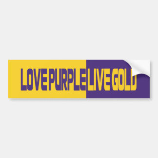 Love Purple Live Gold Bumper Sticker