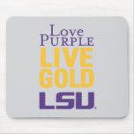 Love Purple Live Gold LSU Logo Mouse Pad