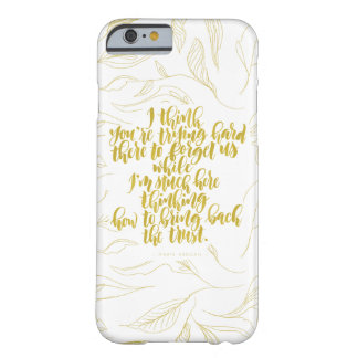 Love Quotes: Trying Hard There To Forget Us Barely There iPhone 6 Case