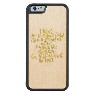 Love Quotes: Trying Hard There To Forget Us Carved Maple iPhone 6 Bumper Case