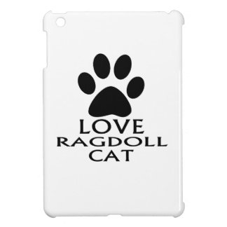 LOVE RAGDOLL CAT DESIGNS COVER FOR THE iPad MINI