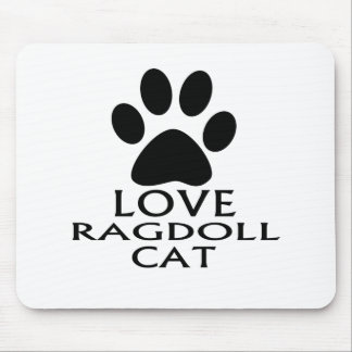 LOVE RAGDOLL CAT DESIGNS MOUSE PAD