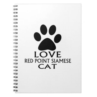 LOVE RED POINT SIAMESE CAT DESIGNS NOTEBOOK