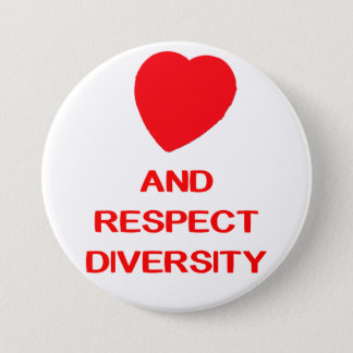 LOVE RESPECT DIVERSITY Large 3 Inch Round Button