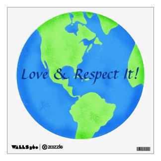 Love Respect Earth Globe Art Wall Decal
