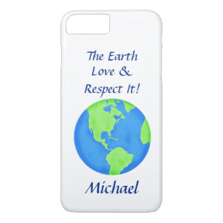 Love Respect Earth Globe Name Personalized iPhone 8 Plus/7 Plus Case