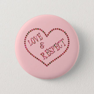 LOVE & RESPECT HEART 2 INCH ROUND BUTTON