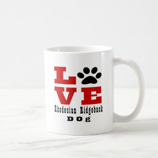 Love Rhodesian Ridgeback Dog Designes Coffee Mug