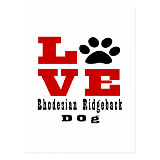 Love Rhodesian Ridgeback Dog Designes Postcard