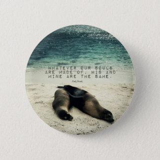 Love romantic couple quote beach Emily Bronte 2 Inch Round Button