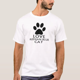 LOVE RUSSIAN BLUE CAT DESIGNS T-Shirt