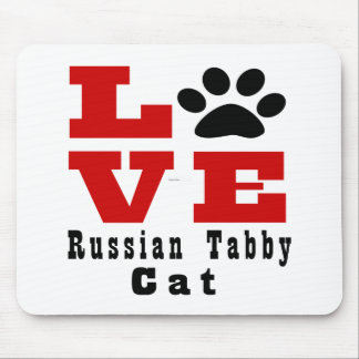 Love Russian Tabby Cat Designes Mouse Pad
