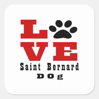 Love Saint Bernard Dog Designes Square Sticker