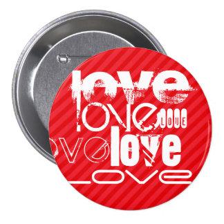 Love; Scarlet Red Stripes 3 Inch Round Button