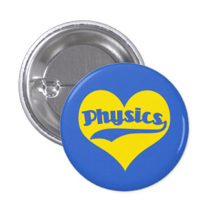 Love Science Physics 1 Inch Round Button