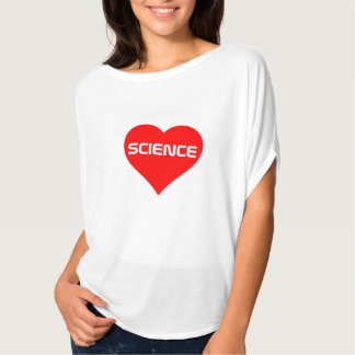 "Love ""Science"" T-Shirt"