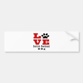 Love Scottish Deerhound Dog Designes Bumper Sticker