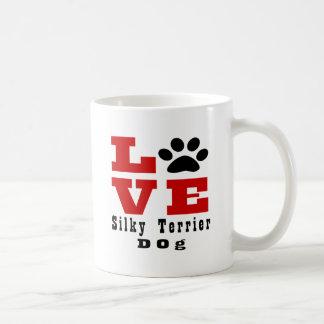Love Silky Terrier Dog Designes Coffee Mug