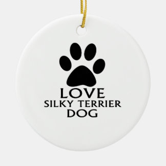 LOVE SILKY TERRIER DOG DESIGNS CERAMIC ORNAMENT