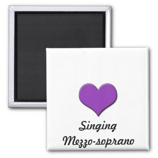 Love Singing-Mezzosoprano Magnet