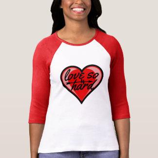 Love So Hard T-Shirt