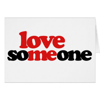 Love Someone Card