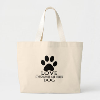 LOVE STAFFORDSHIRE BULL TERRIER DOG DESIGNS LARGE TOTE BAG