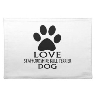 LOVE STAFFORDSHIRE BULL TERRIER DOG DESIGNS PLACEMAT