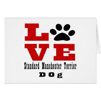Love Standard Manchester Terrier Dog Designes Card
