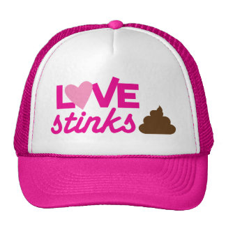 love stinks ! with poo and stink! trucker hat