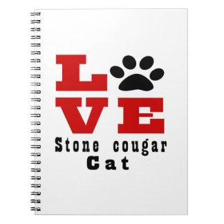 Love Stone cougar Cat Designes Notebooks