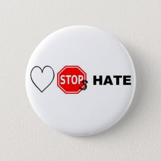Love Stops hate 2 Inch Round Button