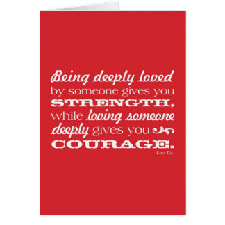 Love = Strength and Courage Card