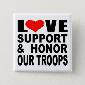 Love Support And Honor Our Troops 2 Inch Square Button