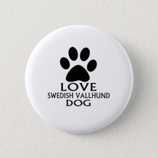 LOVE SWEDISH VALLHUND DOG DESIGNS 2 INCH ROUND BUTTON