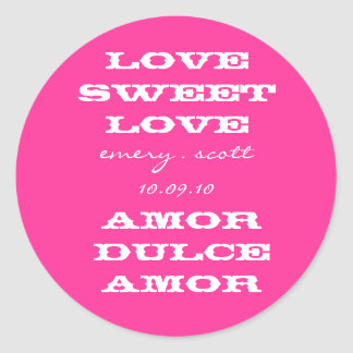 Love Sweet Love, emery . scott 10.09.10, Amor D... Round Sticker
