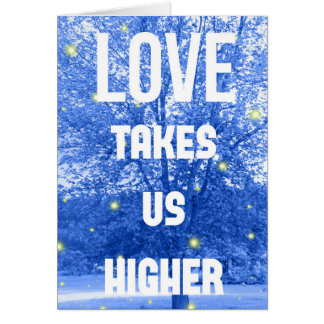 Love Takes Us Higher Firefly Greeting Card