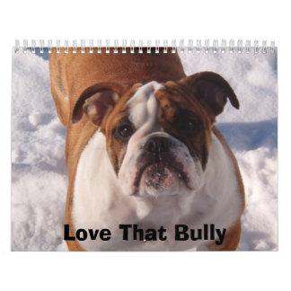 Love that Bulldog Calander Calendar