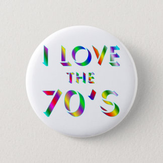 Love the 70's 2 inch round button