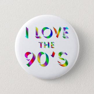 Love the 90's 2 inch round button