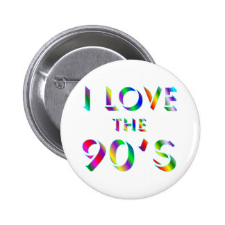 Love the 90's 2 inch round button