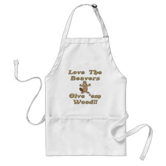 Love The Beavers Give Em Wood Standard Apron