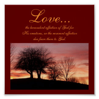 Love..., the benevolent affection...Religious Post Poster