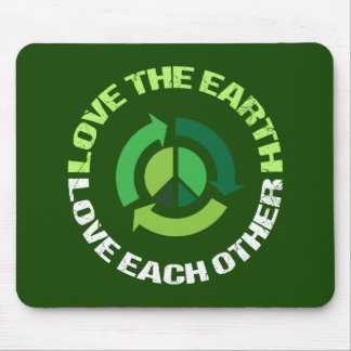 Love the Earth Love Each Other Mouse Pad