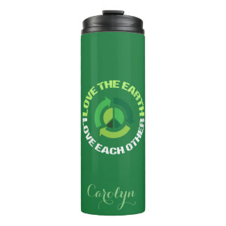 Love the Earth Love Each Other Thermal Tumbler