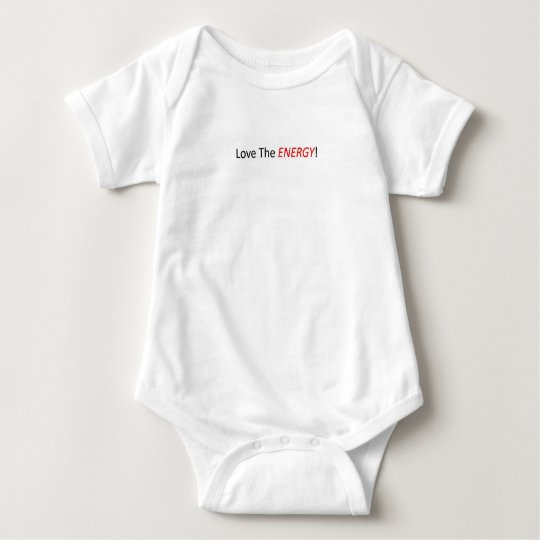 Love The Energy - Baby Baby Bodysuit