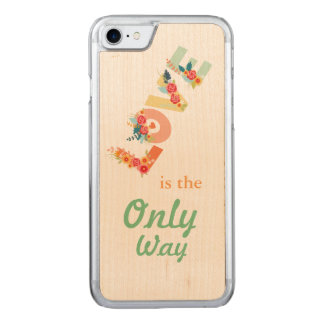 Love, the only way. carved iPhone 8/7 case