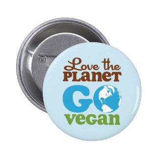 Love the Planet Go Vegan 2 Inch Round Button