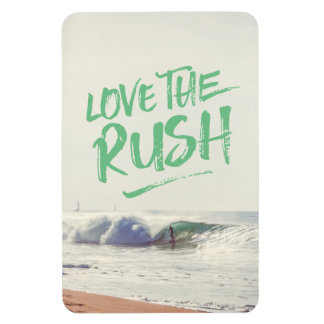 Love the Rush Dry Brush Typography Photo Template Magnet