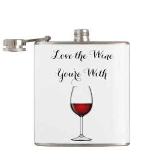 Love the Wine You're With Hip Flask